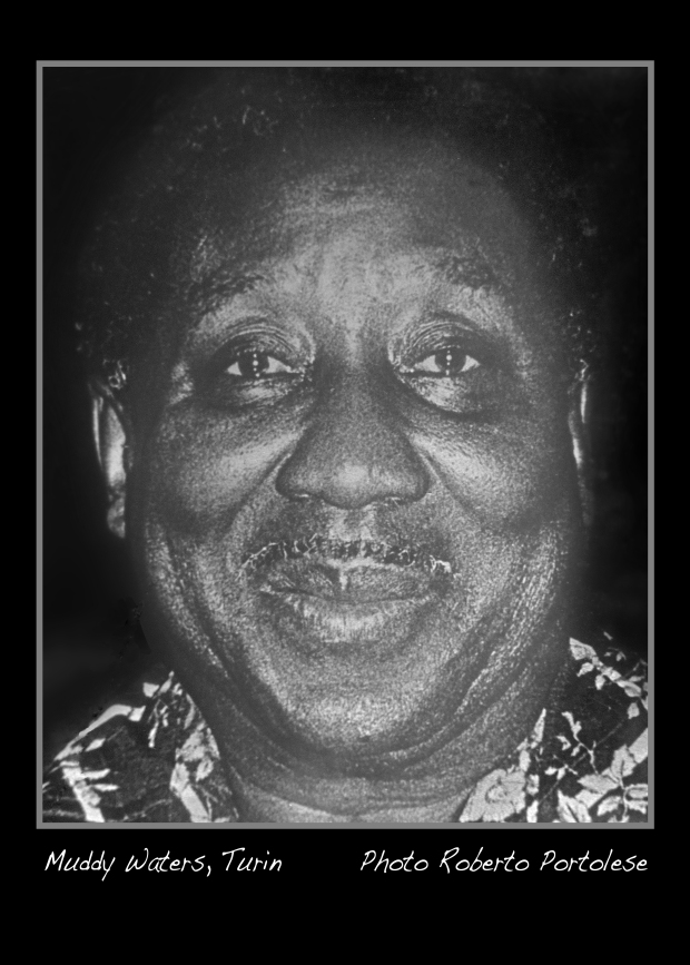 This is a portrait I took of Muddy Waters, during his visit in Turin, Italy, where he also performed. c.1972.